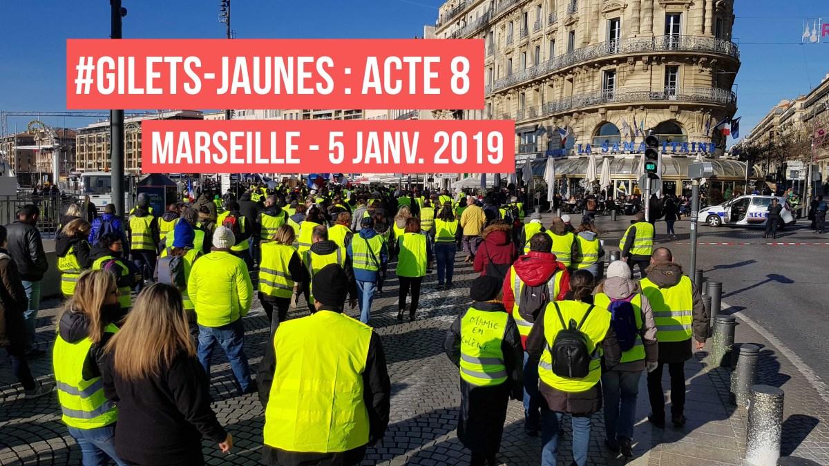 #GiletsJaunes : Acte 8 à Marseille