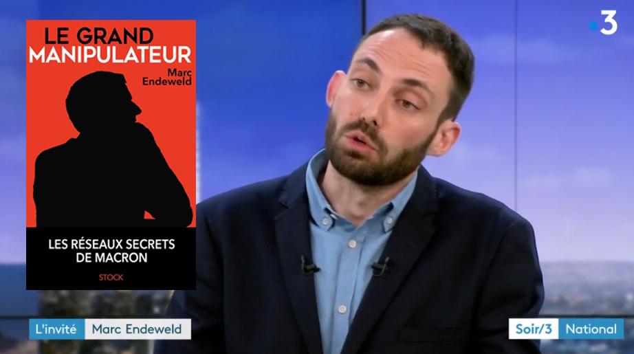 « Le Grand Manipulateur » : révélations sur les réseaux secrets qui ont aidé Macron à accéder au pouvoir