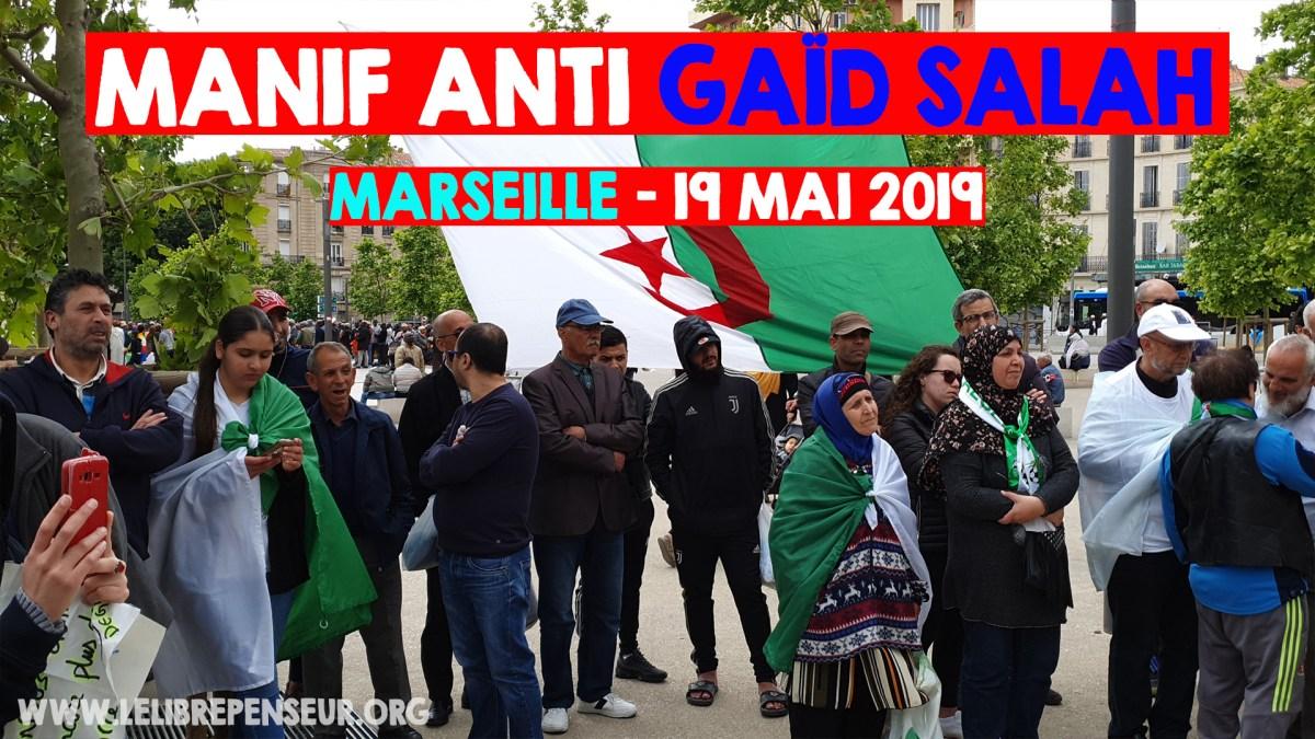 [vidéo] Manifestation contre le système corrompu en Algérie (Marseille – 19 mai 2019)