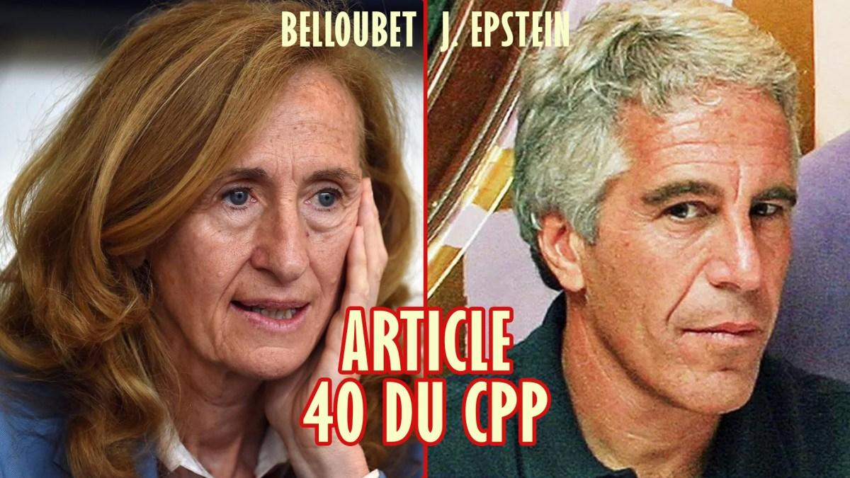 Affaire Epstein/Belloubet ou comment le gouvernement protège un criminel !
