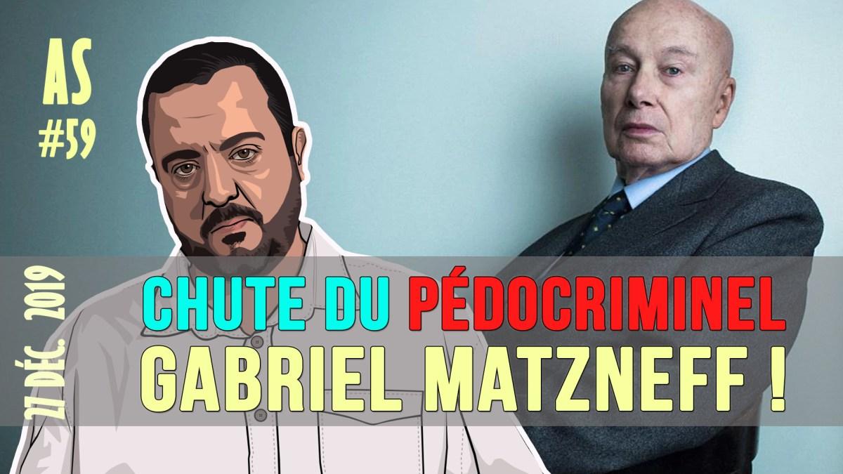 Actu au Scalpel #59 : la chute du pédocriminel Gabriel Matzneff, par Salim Laïbi