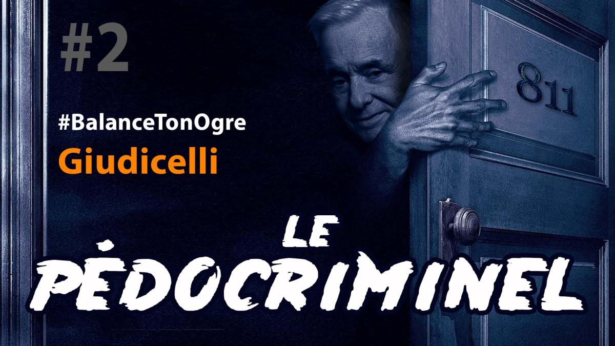 #BalanceTonOgre n°2 : Christian Giudicelli, un pédocriminel chez Gallimard