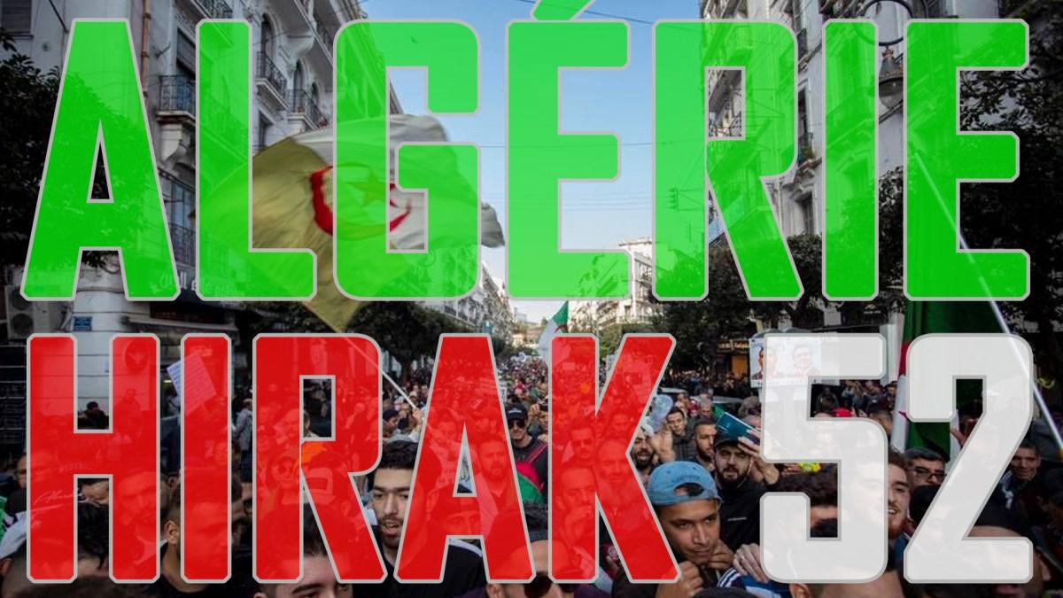 Algérie : impressionnant 52e Hirak du vendredi 14 février 2020 ! [vidéos + photos]