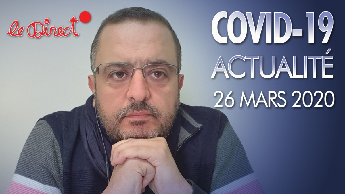 Coronavirus : Actualité du 26 Mars 2020 – Traitement du Pr Raoult autorisé, tests, Vit C…