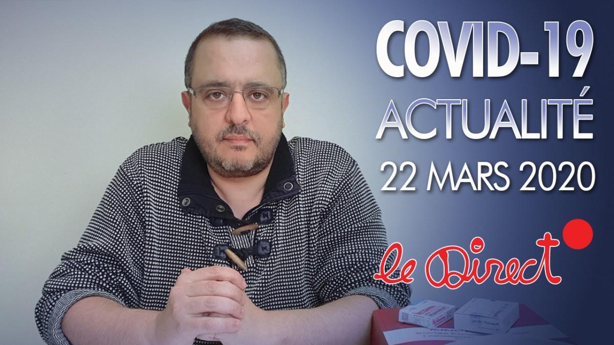 Coronavirus : Actualité du 22 Mars 2020 – Fake news officielles, Rumeurs, Masques, UE, …