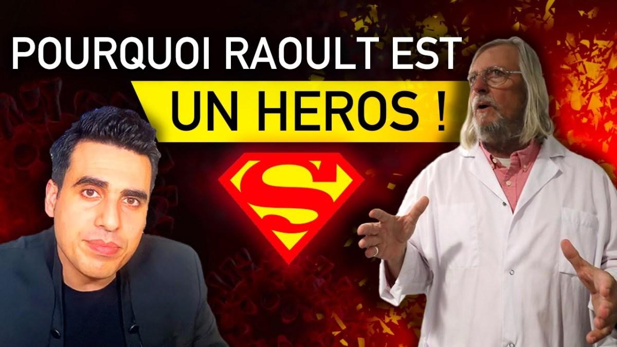 Pourquoi Raoult est un héros ! par Idriss Aberkane