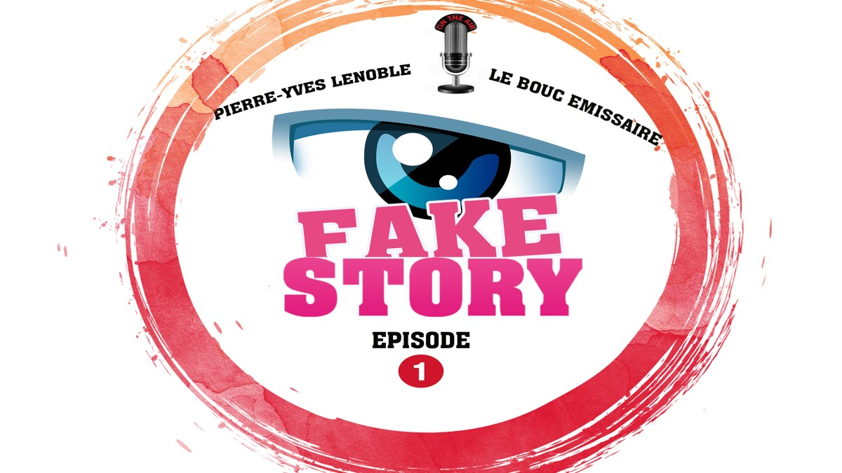 FAKE STORY #1-Discussion avec Pierre-Yves Lenoble & LBE