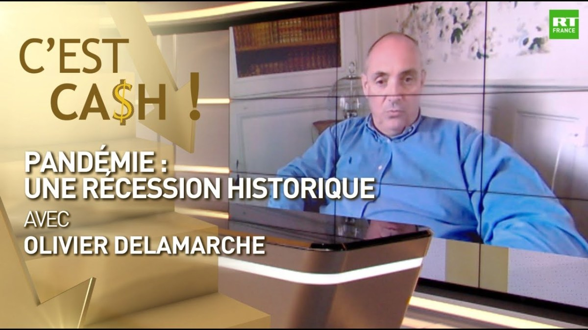 C'est cash ! Pandémie : une récession historique par Olivier Delamarche
