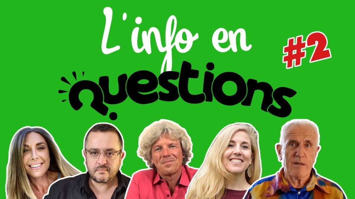 L'info en QuestionS #2 : émission du 18 juin 2020