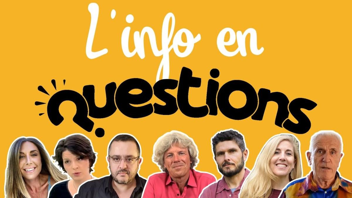 L'info en QuestionS #1 : émission du 11 juin 2020