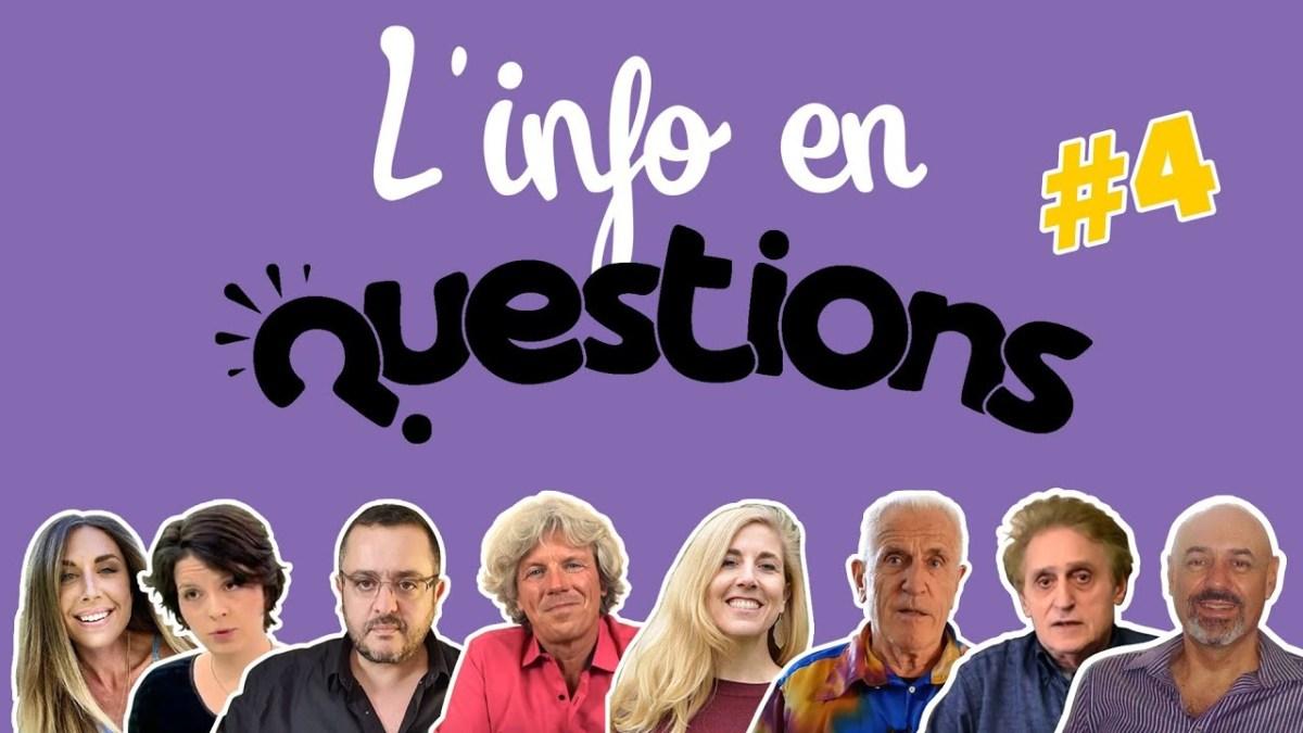 L'info en questionS #4 – émission du 2 juillet 2020