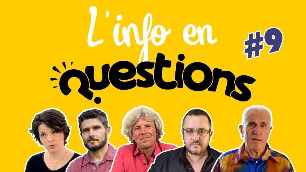 L'info en questionS #9 – émission du 6 août 2020