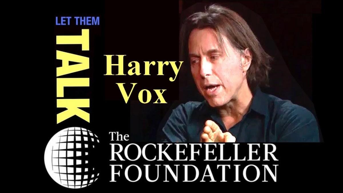 Une « pandémie » planifiée par Rockefeller ? (Interview de Harry Vox)