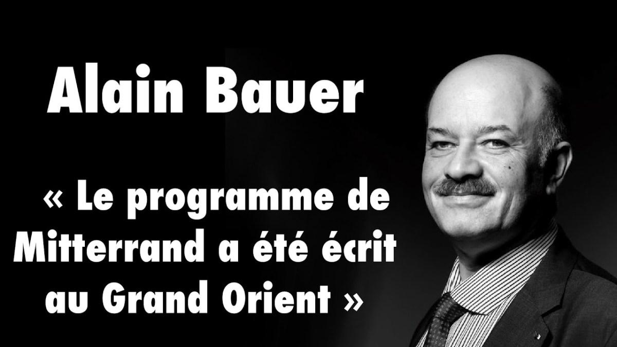 Alain Bauer avoue que les francs-maçons dirigent le gouvernement