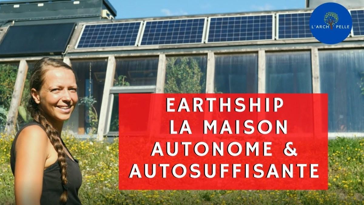 Visite d'un Earthship, une maison autonome et autosuffisante