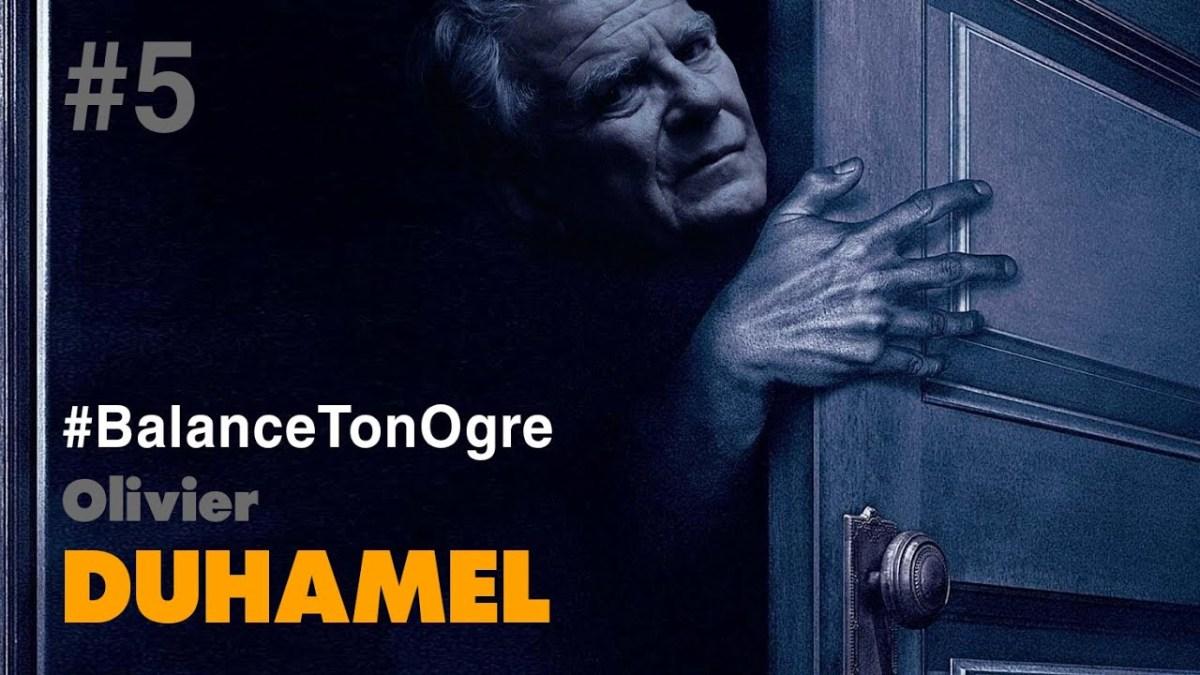 #BalanceTonOgre n°5 : Olivier Duhamel, un monstre très haut placé !