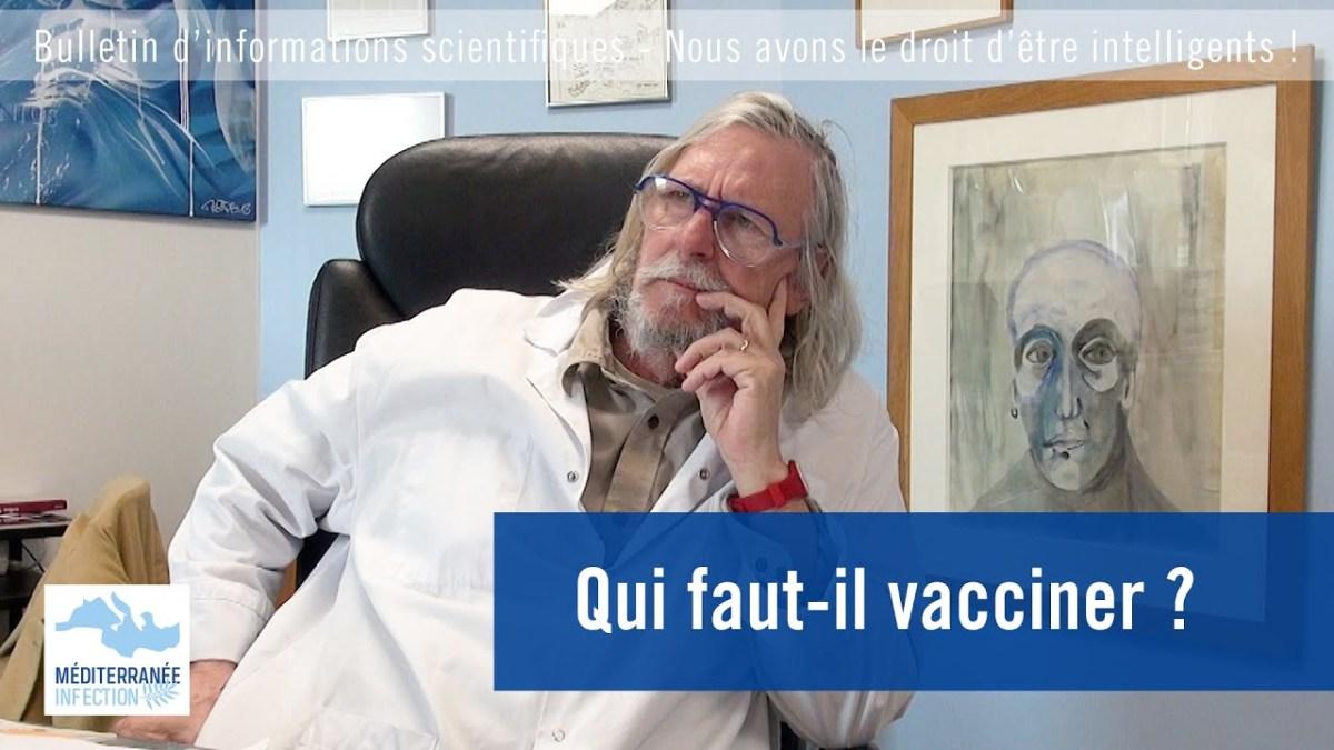 Qui faut-il vacciner, par le Pr Didier Raoult