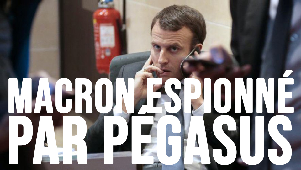 Pegasus : espionnage massif en Occident via un logiciel israélien !