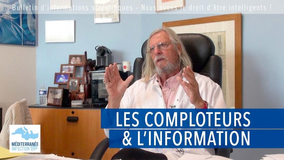 Les comploteurs et l'information, par le Pr Raoult