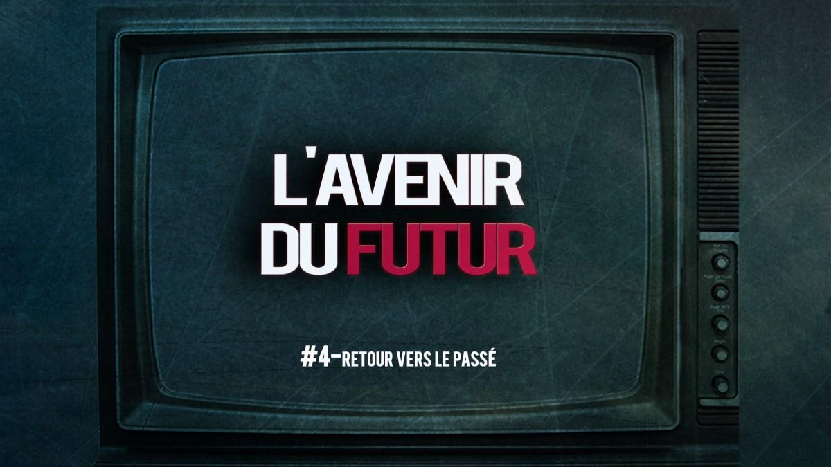 L'avenir du futur #4