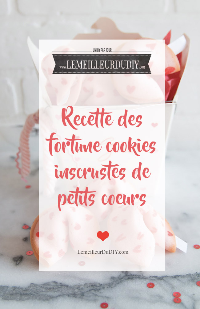 DIY La recette des fortunes cookies incrustés de petits coeurs que vous ne trouverez nul par ailleurs