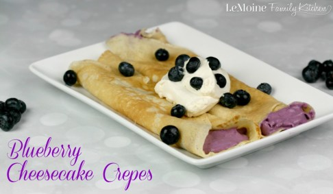 Blueberry Cheesecake Crepes | LeMoine Family Kitchen