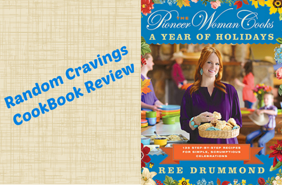 Pioneer Woman Holidays CookBook Review
