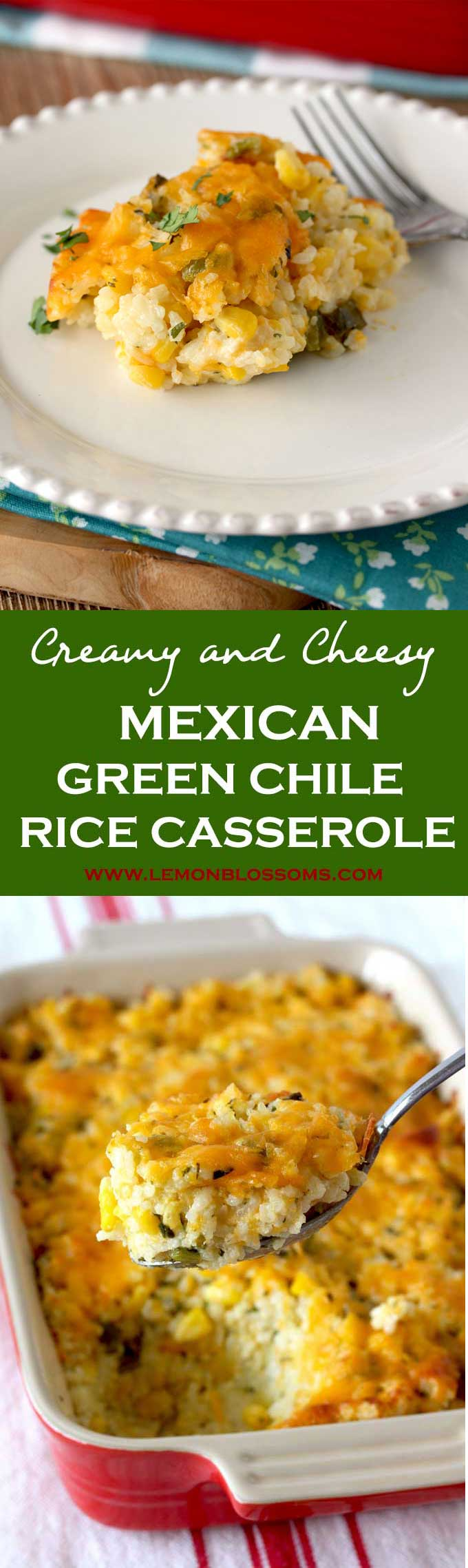 This Mexican Green Chile Rice Casserole is creamy, cheesy and irresistible. Baked with Corn, Roasted Chile Peppers, Sour Cream and Cheese, this is the perfect make-ahead side dish! #sidedish #rice #casserole #cheesy