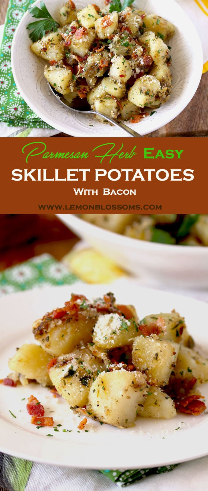 Soft And Velvety In The Middle With Browned Crispy Edges These Parmesan Herb Easy Skillet Potatoes