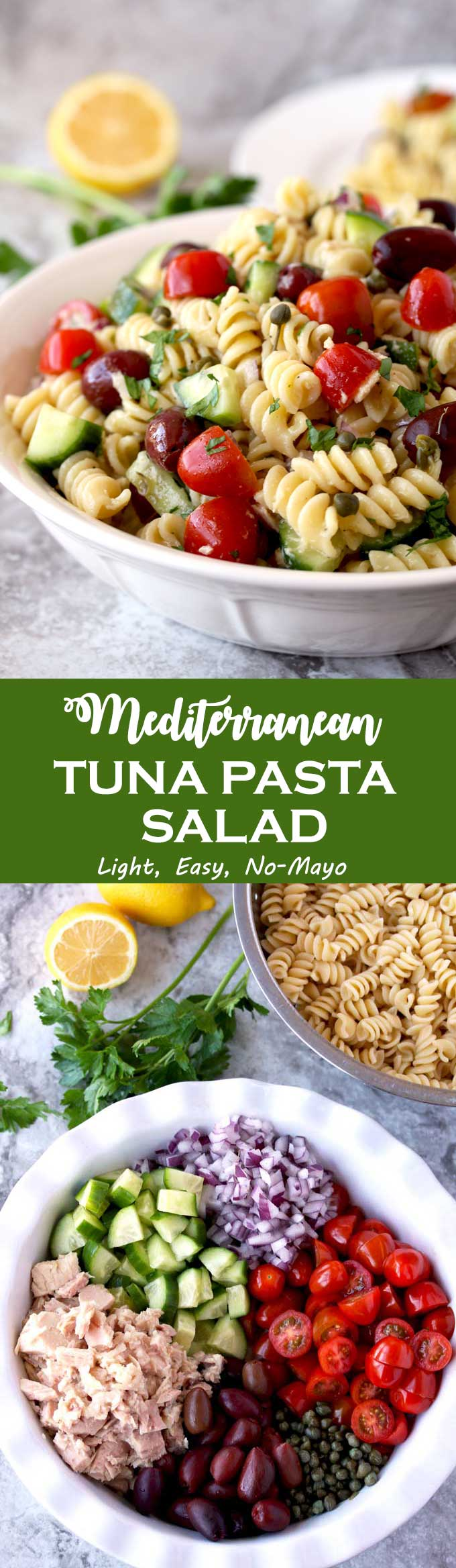 This Tuna Pasta Salad is mayo-free, delicious and quick to make. Tossed in a light lemon, yogurt and herb vinaigrette, with canned tuna, cherry tomatoes, cucumbers, mild diced red onions, Kalamata olives and capers. This Mediterranean Tuna Pasta Salad is the perfect lunch, light dinner or side dish to serve at your next gathering! #Pastasalad #Tuna #Salad #Tunasalad #BBQ #lunch #picnic #nomayo
