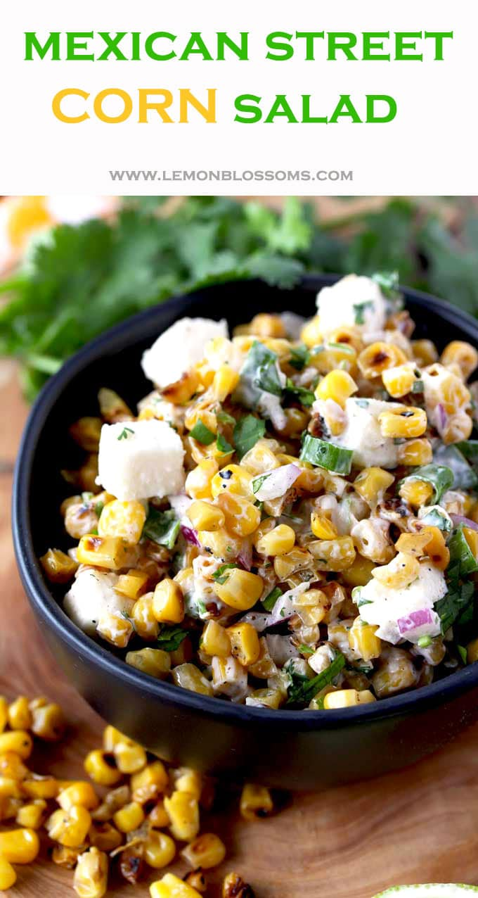 This Mexican Street Corn Salad is an easy and simple side dish inspired by street corn (Mexican Corn on the Cob). With the perfect blend of flavors - smoky, tangy and sweet with a hint of spice. This Mexican Corn Salad is always a big hit! #easy #healthy #recipe #cornsalad #sidedish #creamy #mexicanstreetcorn