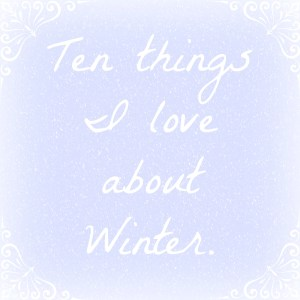 Ten things about winter
