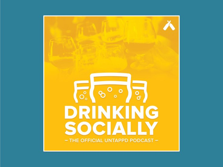 Untappd podcast drinking socially