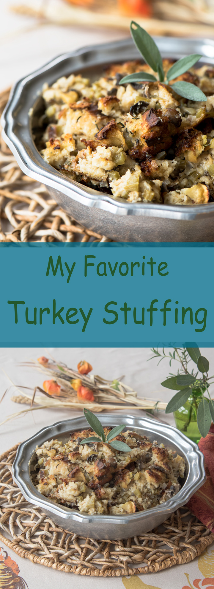My favorite recipe for turkey stuffing .