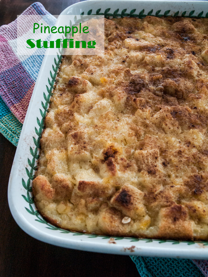 Pineapple Stuffing Recipe, the best stuffing with ham and turkey.