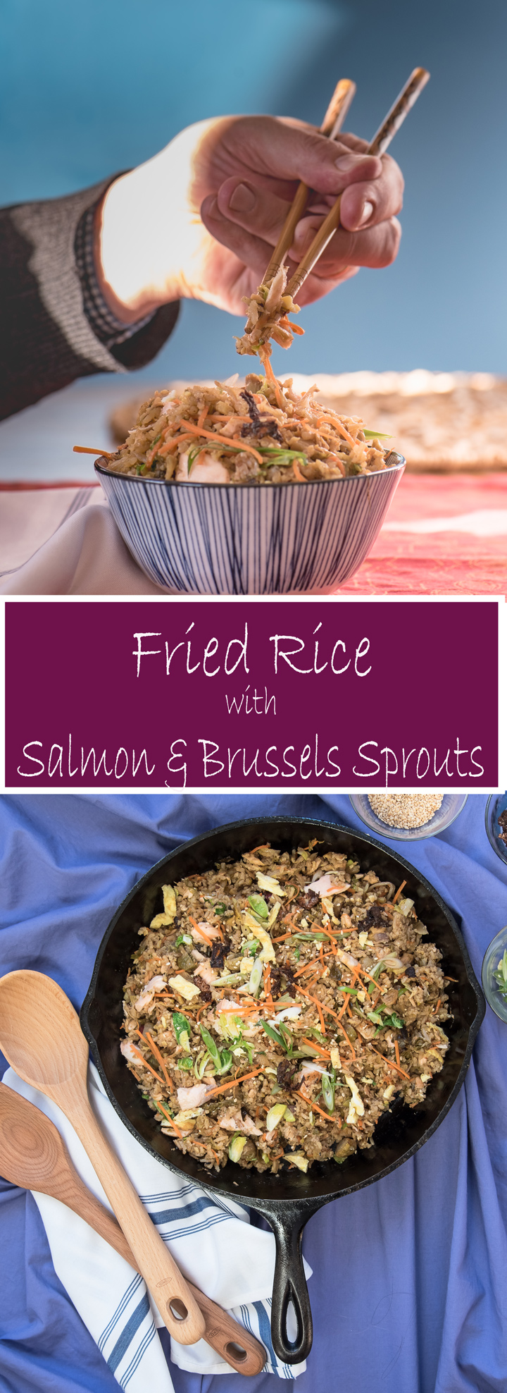 Fried Rice with Salmon and Brussels Sprouts is a new twist on a favorite family recipe.