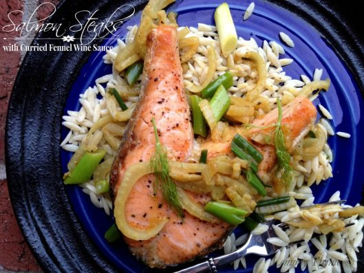 Salmon Steaks with Curried Fennel-Wine Sauce from Lemony Thyme