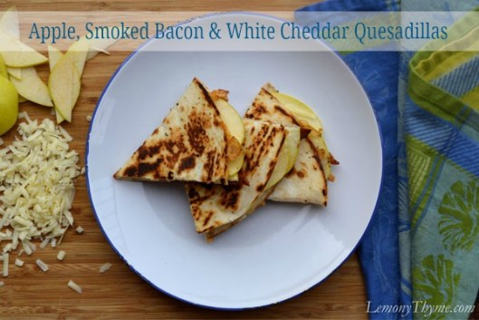 Apple, Smoked Bacon & White Cheddar Quesadilla from Lemony Thyme