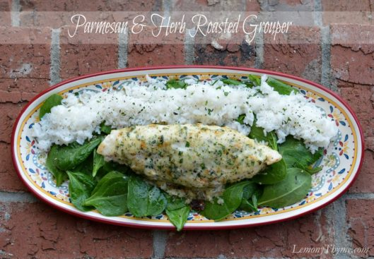 Parmesan & Herb Broiled Grouper from Lemony Thyme