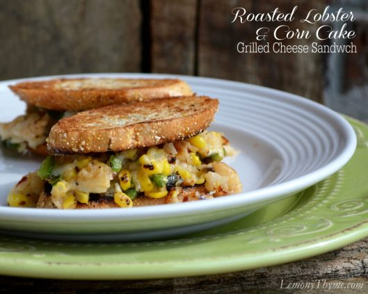 Roasted Lobster & Corn Cake Grilled Cheese Sandwich from Lemony Thyme