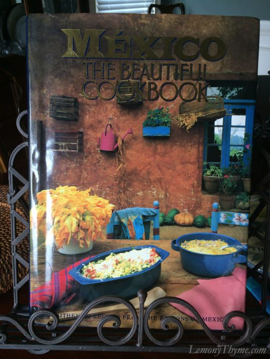 Mexico The Beautiful Cookbook