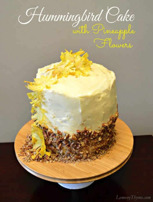 Hummingbird Cake with Pineapple Flowers