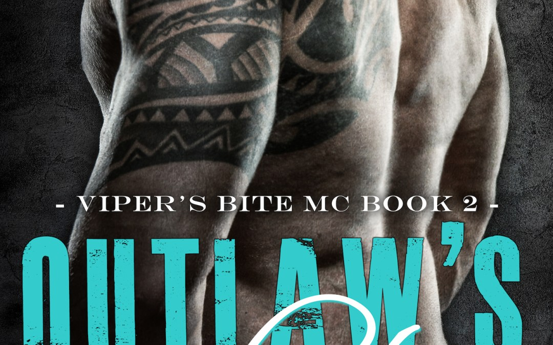 Outlaw's Salvation (Viper's Bite MC, Book 2)