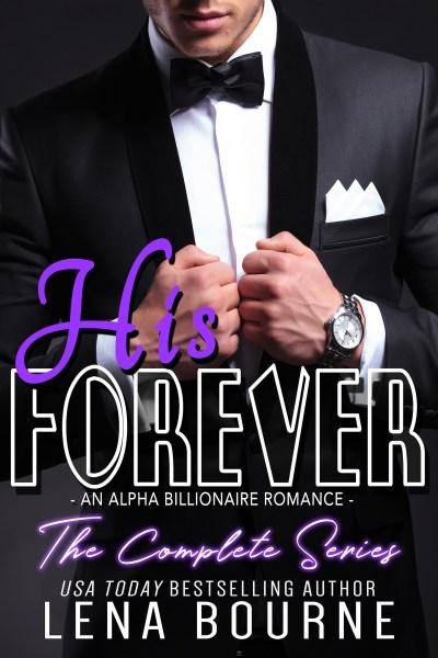 #NewRelease: HIS FOREVER-The Complete Series #DarkRomance #BookAddict #OneClick