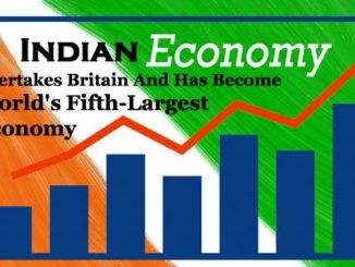 Indian Economy Overtakes Britain And Has Become Worlds Fifth Largest Economy e