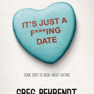 It's just a fucking date by Greg Behrendt and Amiira Ruotola-1