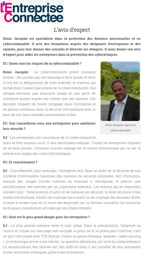 Denis JACOPINI Expert assermenté en cybercriminalité interviewé par l'Entreprise connectée- Conférences, formations, expertises