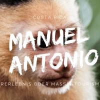 Nationalpark Manuel Antonio - Costa Ricas kleinster Park ganz groß