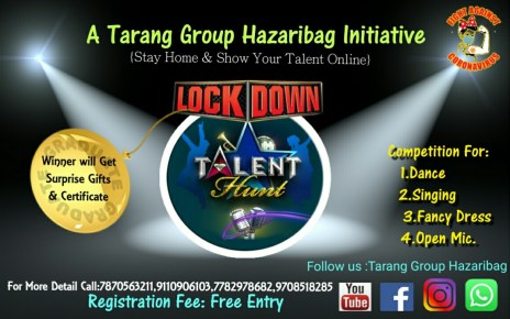 Lockdown talent hunt by tarang group will be online : 30th april is the last day to send entries