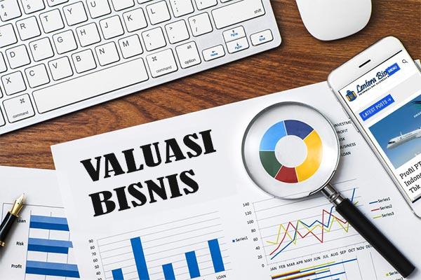 Tiga Metode Valuasi Bisnis